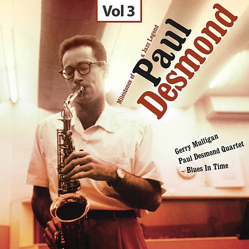 Milestones of a Jazz Legend - Paul Desmond, Vol. 3 by Gerry Mulligan