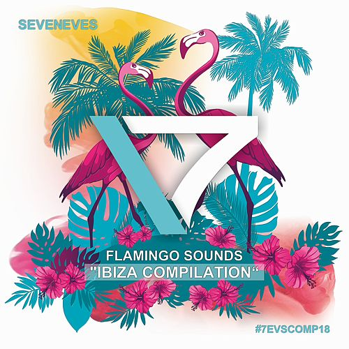 Flamingo Sounds (Ibiza Compilation) by Various Artists