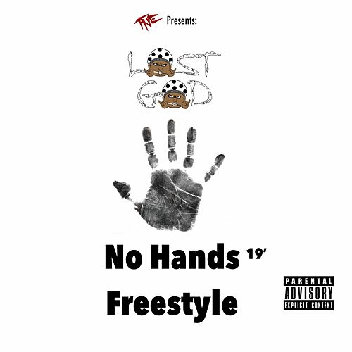 No Hands Freestyle 19' by Lost God