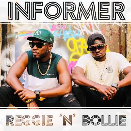 Informer by Reggie 'N' Bollie