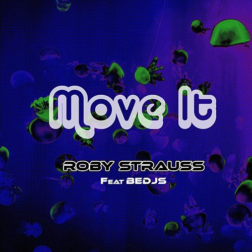 Move It by Roby Strauss