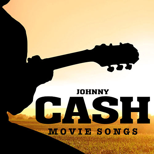 Johnny Cash Movie Songs de Soundtrack Wonder Band