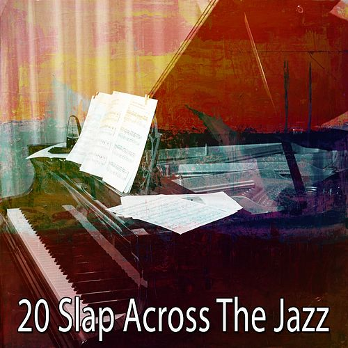20 Slap Across the Jazz by Bossa Cafe en Ibiza