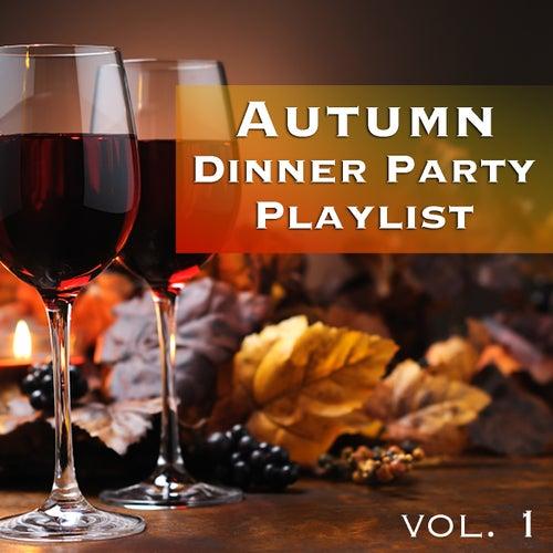 Autumn Dinner Party Playlist vol. 1 de Various Artists