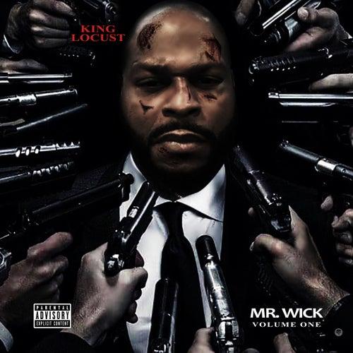 Mr. Wick, Volume 1 by King Locust