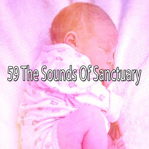 59 The Sounds of Sanctuary by Trouble Sleeping Music Universe