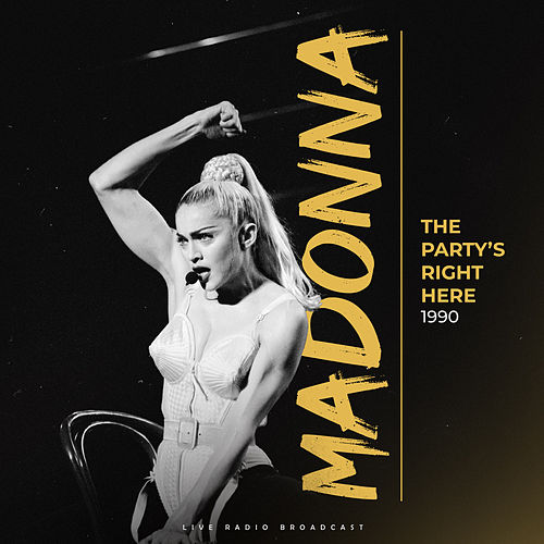 The Party's Right Here 1990 (Live) de Madonna