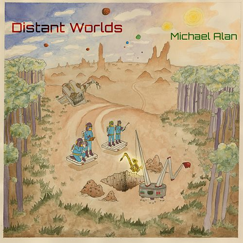 Distant Worlds by Michael Alan