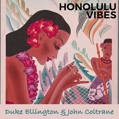 Honolulu Vibes by Duke Ellington