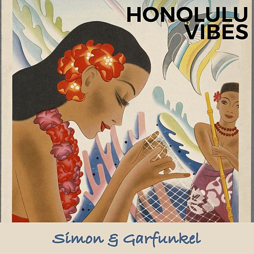 Honolulu Vibes by Simon & Garfunkel