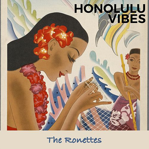Honolulu Vibes de The Ronettes