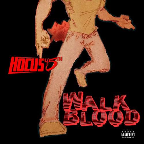 Walk Blood de Hocus 45th