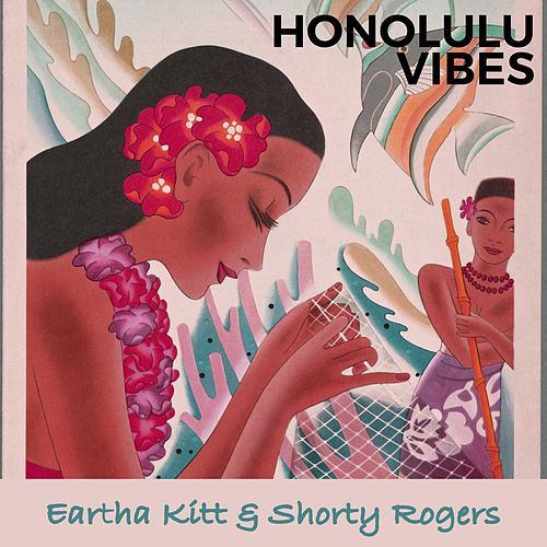 Honolulu Vibes de Eartha Kitt