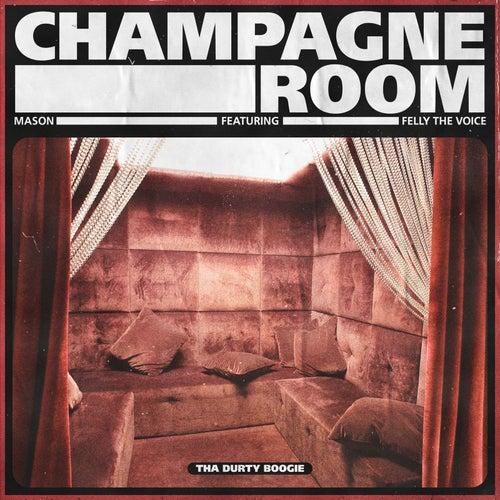 Champagne Room von Mason