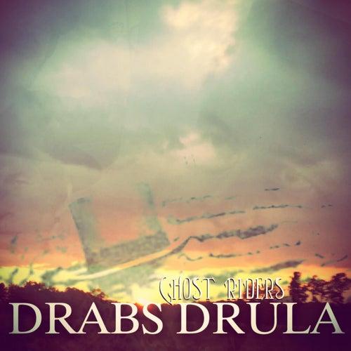 Ghost Riders de Drabs Drula