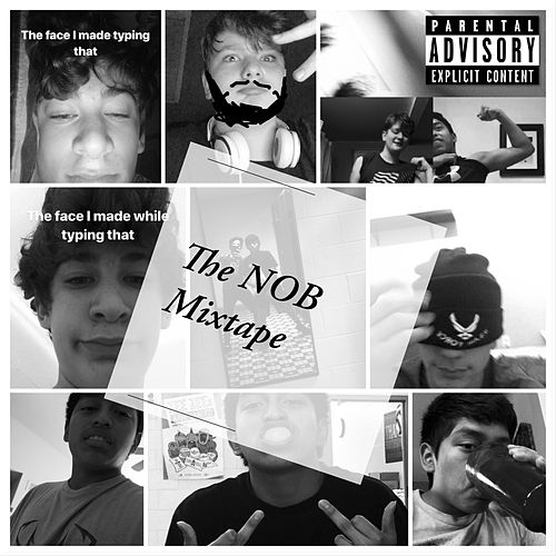The NOB Mixtape von Xeno