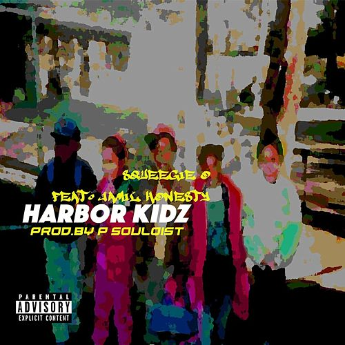 Harbor Kidz by Squeegie O