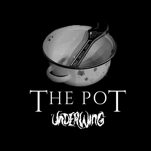 The Pot by Underwing