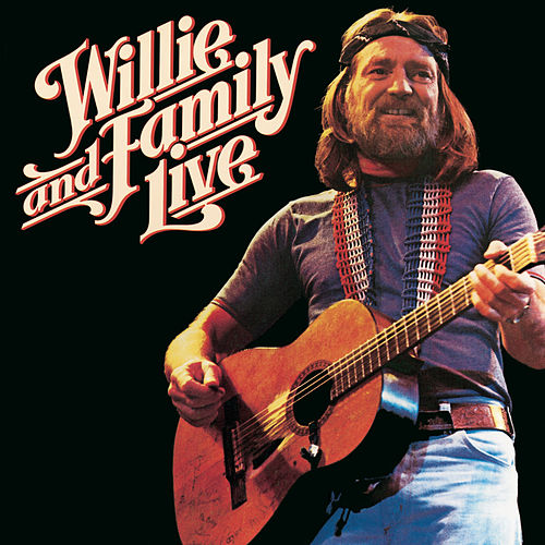 Willie And Family Live von Willie Nelson