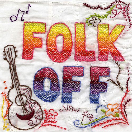 Folk Off! (Compiled by Rob da Bank) von Tunng