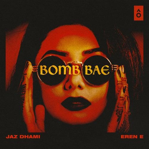 Bomb Bae - Single de Jaz Dhami