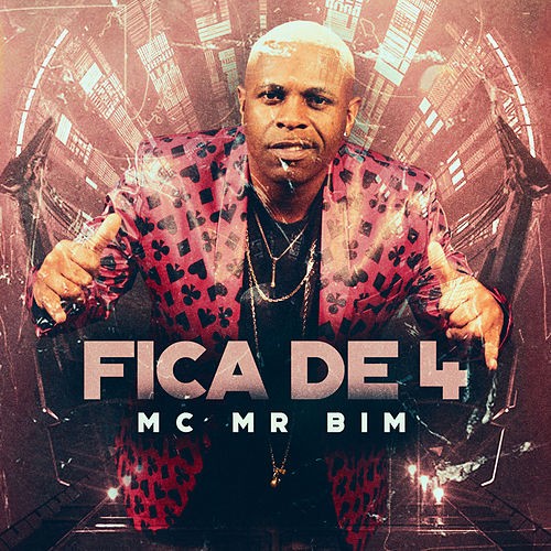 Fica de 4 by MC Mr Bim