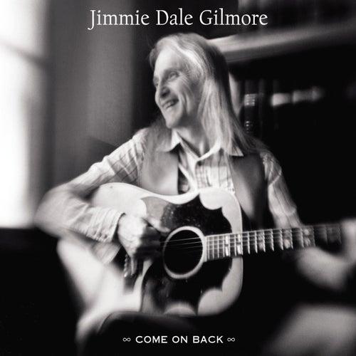 Come On Back de Jimmie Dale Gilmore