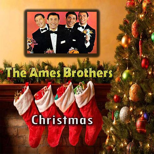 Christmas by The Ames Brothers