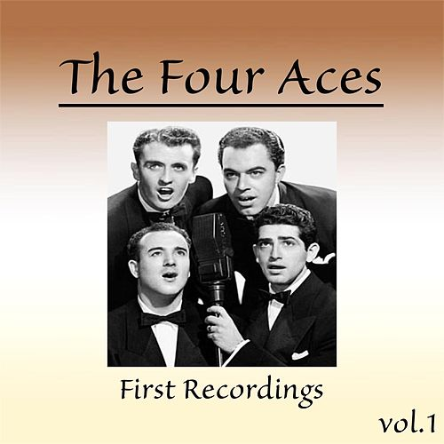 First Recordings, Vol. 1 de Four Aces