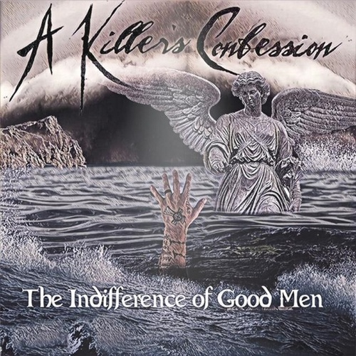 The Indifference of Good Men de A Killer's Confession
