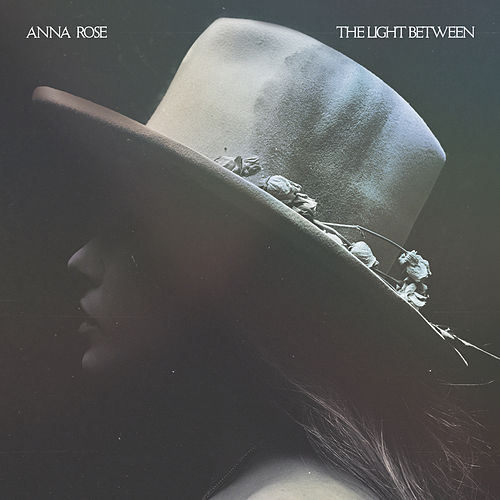 The Light Between by Anna Rose