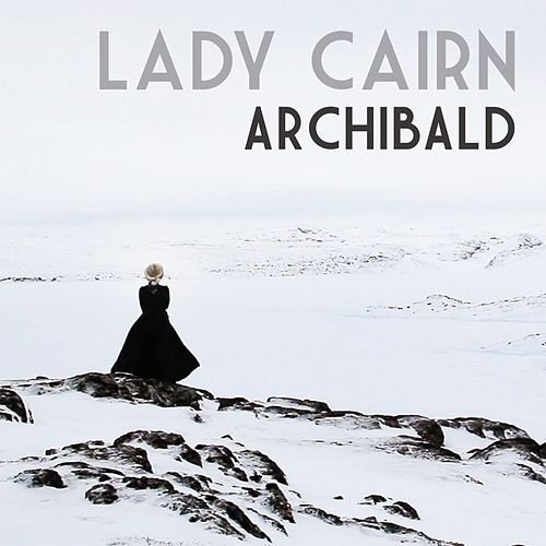 Lady Cairn by Archibald