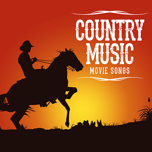 Country Music Movie Songs von Soundtrack Wonder Band