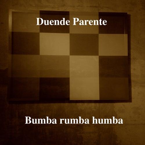 Bumba Rumba Humba by Duende Parente