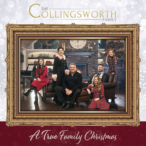 A True Family Christmas von The Collingsworth Family
