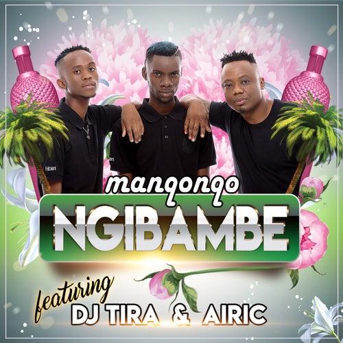 Ngibambe by Manqonqo