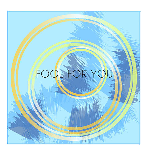Fool for You by Amira