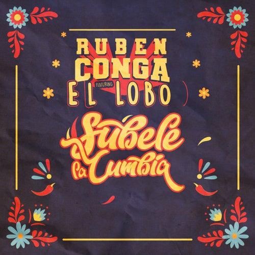 Subele la Cumbia by Ruben Conga