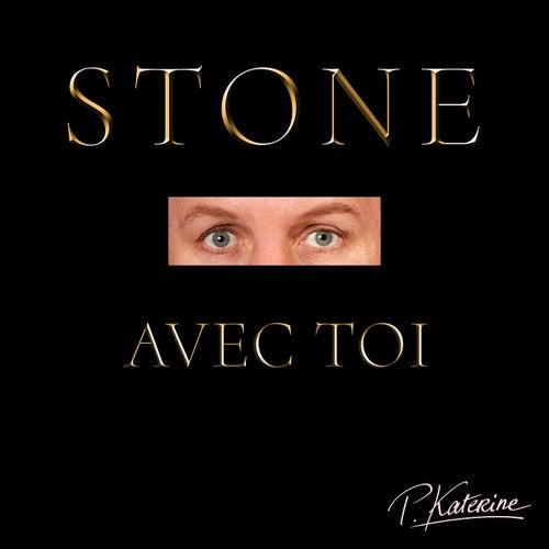 Stone avec toi de Philippe Katerine