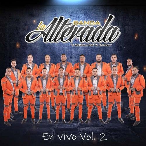 En Vivo, Vol. 2 de Banda la Alterada