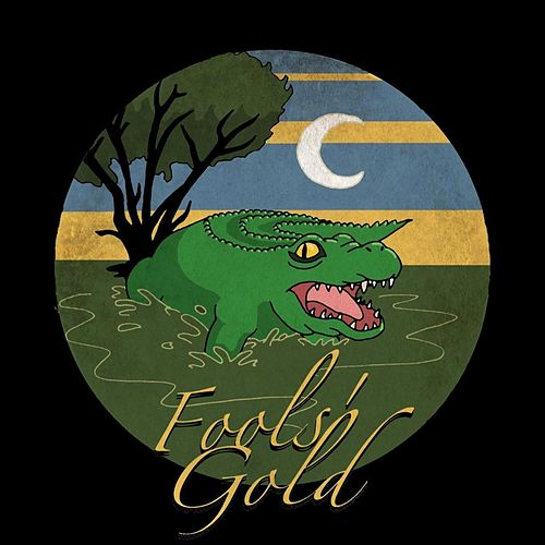 Alligator Death Roll de Fool's Gold