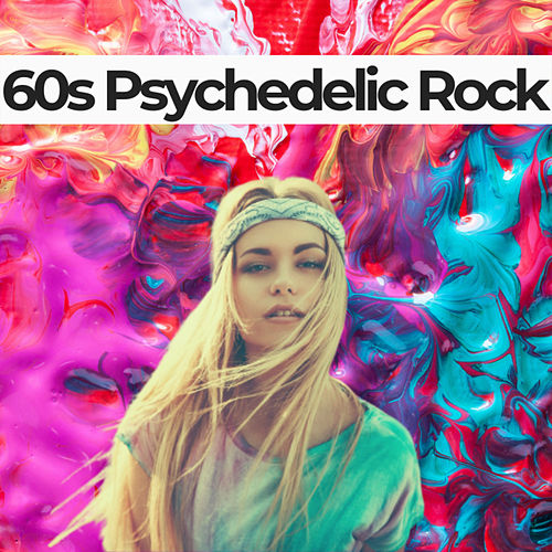 60s Psychedelic Rock by Various Artists