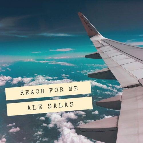 Reach for Me de Ale Salas