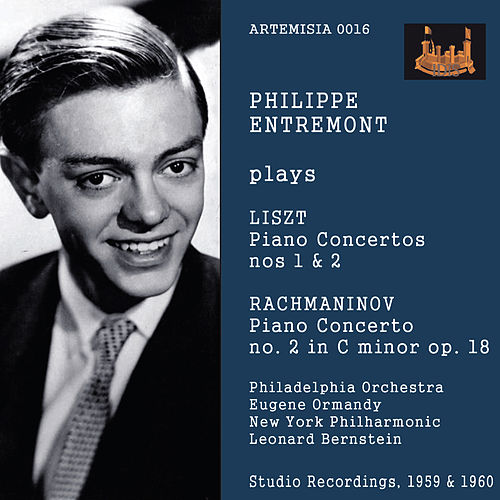 Philippe Entremont Plays Liszt Piano Concertos Nos. 1 & 2 and Rachmaninov Concerto No. 2 in C Minor Op. 18 de Philippe Entremont