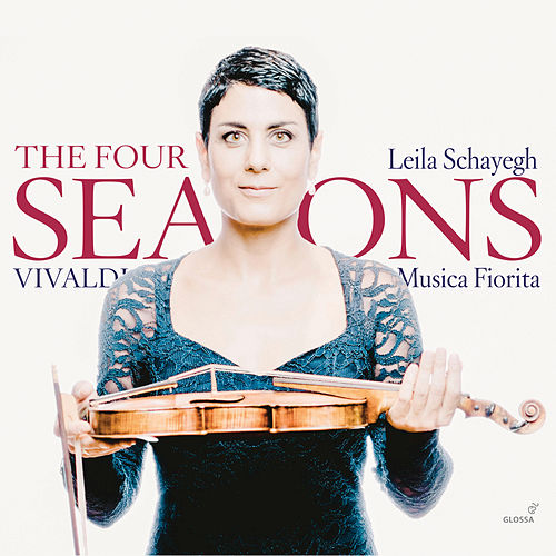 Vivaldi: The Four Seasons, Op. 8 Nos. 1-4 by Leila Schayegh