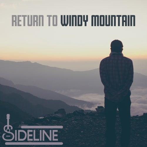 Return to Windy Mountain de Sideline