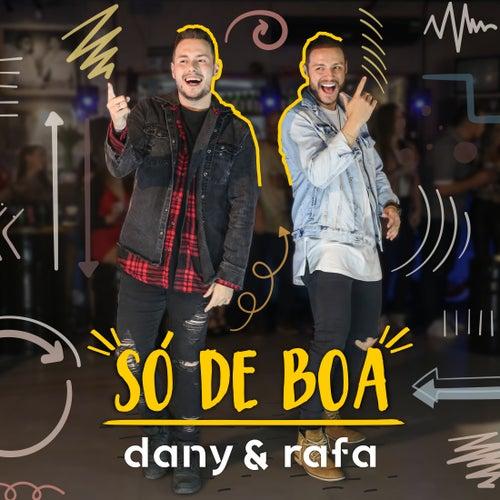 Só de Boa von Dany e Rafa