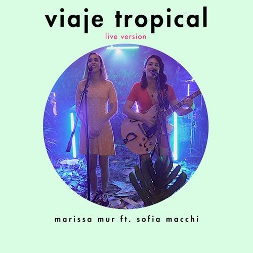 Viaje Tropical (Live) de Marissa Mur