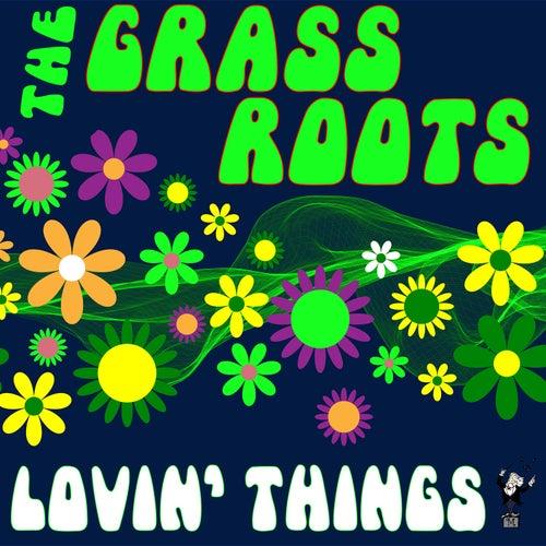 Lovin' Things von Grass Roots
