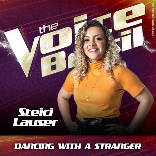 Dancing With A Stranger (Ao Vivo No Rio De Janeiro / 2019) von Steici Lauser